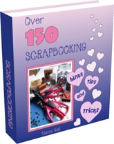 Ebook cover: Over 150 Scrapbooking Hints, Tips and Tricks