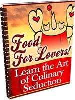 Ebook cover: Food For Lovers! Learn the Art of Culinary Seduction