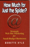 Ebook cover: How Much for Just the Spider
