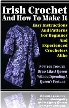 Ebook cover: Irish Crochet And How To Make It