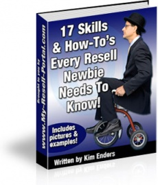 Ebook cover: 17 Skills & How-To's Every Newbie Reseller Needs To Know!