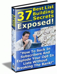 Ebook cover: 37 best list building secrets exposed!