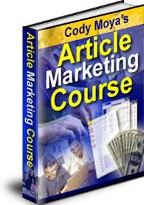 Ebook cover: Cody Moya's Article Marketing Course