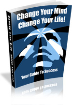 Ebook cover: Change Your Mind, Change Your Life!