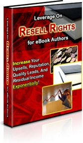 Ebook cover: Leverage on Resell Rights for eBook Authors