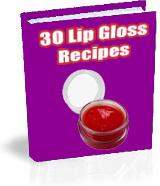 Ebook cover: 30 Lip Gloss Recipes