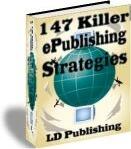 Ebook cover: 147 Killer ePublishing Strategies