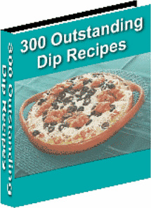 Ebook cover: 300 Outstanding Dip Recipes