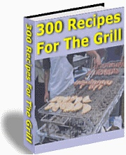 Ebook cover: 300 Recipes For The Grill