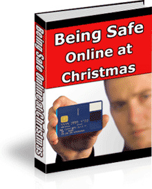 Ebook cover: Being Safely online At Christmas Time