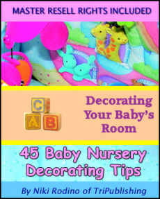 Ebook cover: Decorating Your Baby's Room: 45 Baby Nursery Decorating Tips