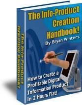 Ebook cover: Info-Product Creation Handbook