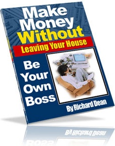 Ebook cover: How To Make Money Without Leaving Your House!