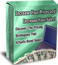 Ebook cover: Increase Your Prices and Increase Your Sales!