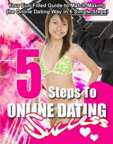 Ebook cover: 5 Steps To Online Dating Success...