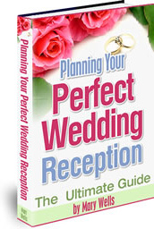Ebook cover: Planning Your Perfect Wedding Reception
