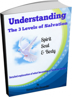 Ebook cover: Understanding The 3 Levels of Salvation: Spirit, Soul & Body