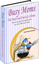 Ebook cover: Busy Moms: The Heart and Soul of a Home