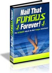 Ebook cover: Nail That Fungus Forever