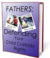 Ebook cover: Fathers: Defending Your Child Custody Rights
