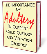 Ebook cover: The Importance of ADULTERY in Current Custody