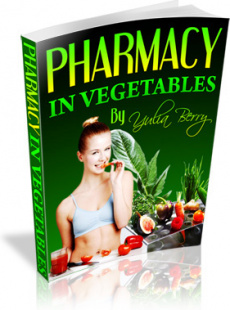 Ebook cover: Pharmacy In Vegetables - 140 Tested Home Remedies Using Vegetables