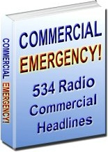 Ebook cover: COMMERCIAL EMERGENCY: 534 Radio Commercial Headlines
