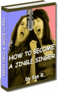 Ebook cover: HOW TO BECOME A JINGLE SINGER