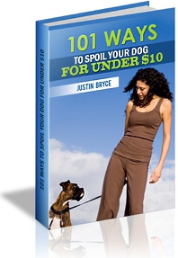 Ebook cover: 101 Ways to Spoil Your Dog for Under $10