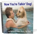 Ebook cover: Now You're Talkin' Dog!