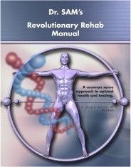 Ebook cover: Dr. SAM's Revolutionary Rehab Manual