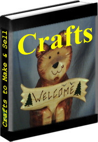 Ebook cover: Crafts To Make And Sell