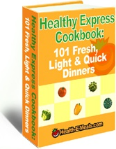 Ebook cover: Healthy Express Cookbook: 101 Fresh, Light & Quick Dinners