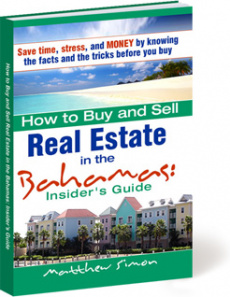 Ebook cover: How To Buy and Sell Real Estate in the Bahamas