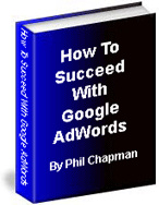 Ebook cover: How To Succeed with Google AdWords