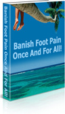 Ebook cover: Banish Foot Pain Once And For All
