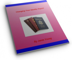 Ebook cover: Changing Your Identity Report