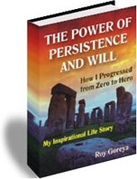 Ebook cover: The Power of Persistence and Will, How I progressed from Zero to Hero