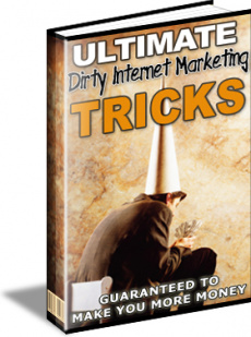 Ebook cover: Ultimate Dirty Internet Marketing Tricks