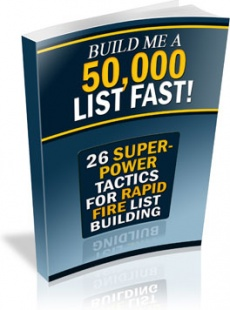 Ebook cover: Build Me A 50,000 List Fast