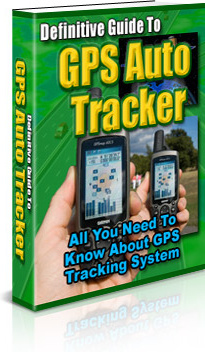 Ebook cover: Definitive Guide To GPS Auto Tracker
