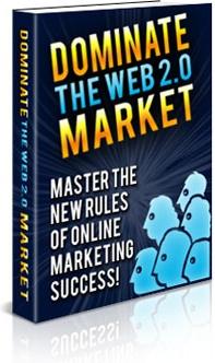 Ebook cover: Dominate the Web 2.0 Market