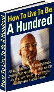 Ebook cover: How To Live To Be A Hundred