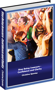 Ebook cover: Stop Being Insecure - Confidence and Clarity