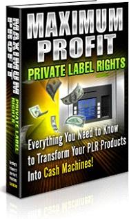 Ebook cover: Maximum Profit Private Label Rights!
