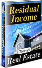 Ebook cover: Residual Income Through Real Estate