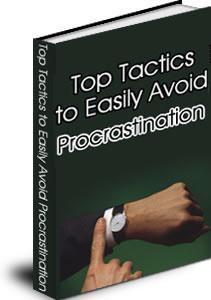 Ebook cover: Top Tactics To Easily Aviod Procrastination