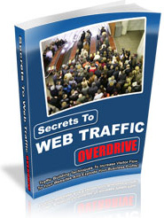 Ebook cover: Secrets to Web Traffic Overdrive