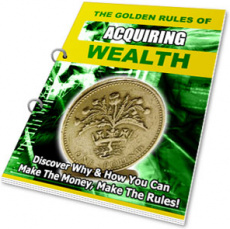 Ebook cover: The Golden Rules of Acquiring Wealth