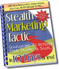Ebook cover: A Stealth Marketing Tactic That Guarantees Results!